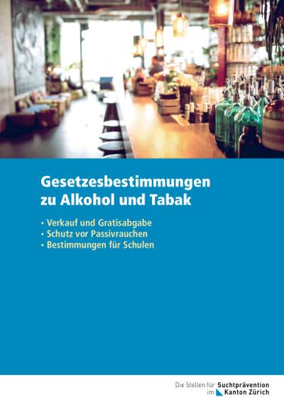 Gesetzesbestimmungen zum Alkohol und Tabak